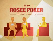 Rosee Poker