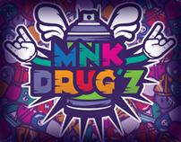 Mnk Drug'z