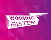 Winning Faster