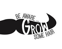 """Be Aware … GROW Some Hair"""