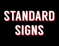 Standard Signs Branding So Far