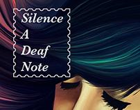 Silence, a deaf note