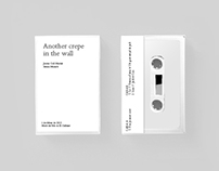 Another Crepe in the Wall | Cassette