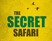 The Secret Safari