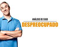 Análisis de Caso - Despreocupado by TBWA/FREDERICK
