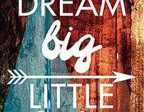Dream Big Little Ones