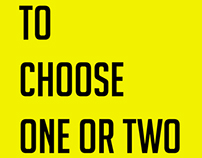 To choose 1 or 2