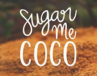 Sugar Me Coco Packaging