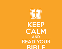 Keep Calm & Read Your Bible