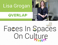 Faces In Spaces On Culture Episode 1: Lisa Grogan