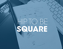 Hip to Be SQUARE