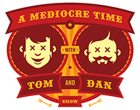 A Mediocre Time with Tom and Dan Brand Refresh
