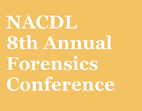 NACDL 8th Annual Forensics Conference
